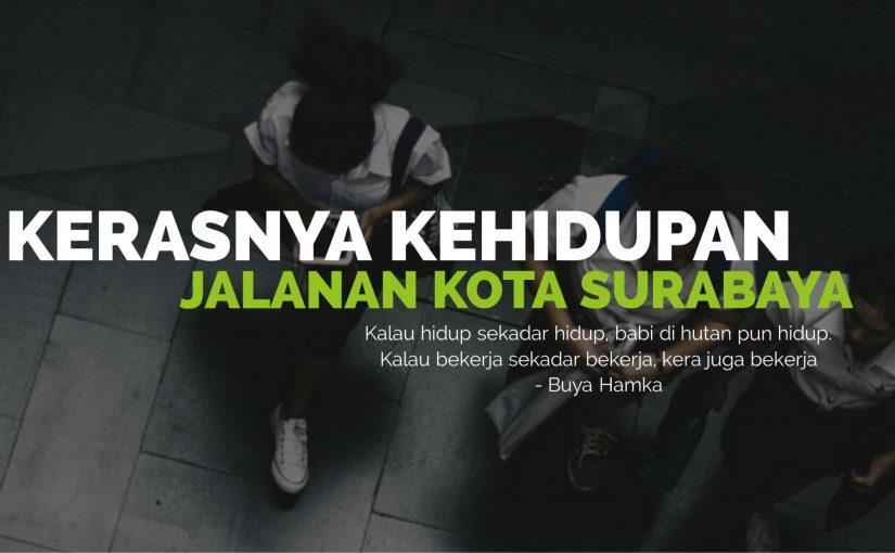 Kehidupan Jalanan Kota Surabaya