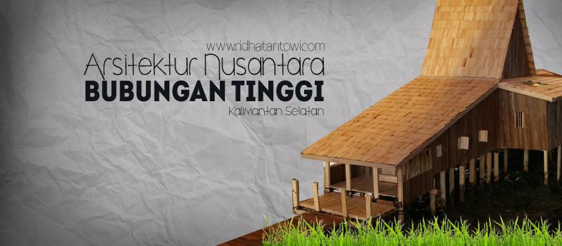 Adaptasi Bentuk Atap Arsitektur Nusantara dengan Studi Kasus Rumah Adat Bubungan Tinggi Kalimantan Selatan