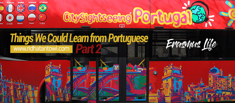 What We Could Learn from Portuguese (Part 2)