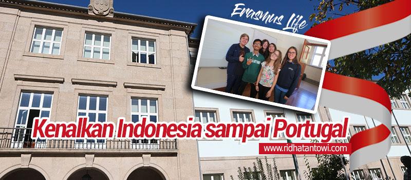 Kenalkan Indonesia sampai Portugal