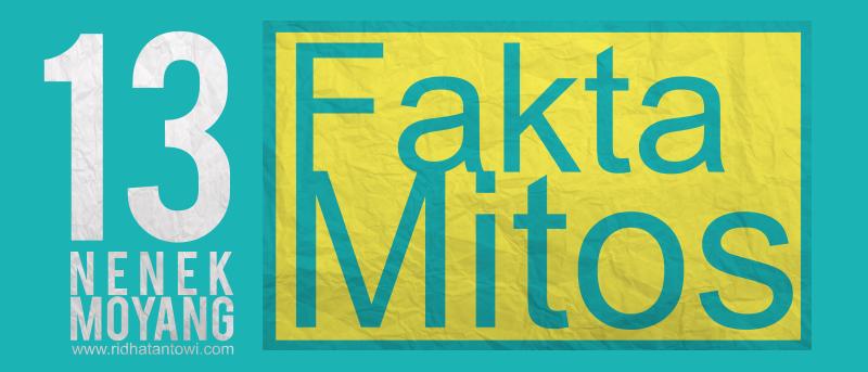 13 Wejangan Nenek Moyang, Fakta atau Mitos?