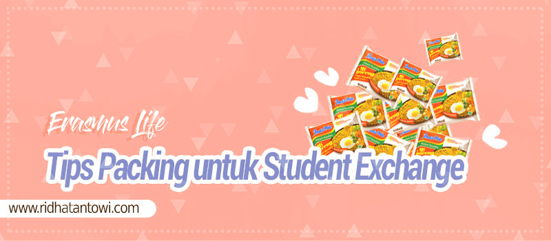 Tips Packing untuk Student Exchange